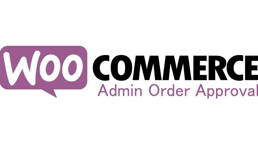Woocommerce Order Admin Approval